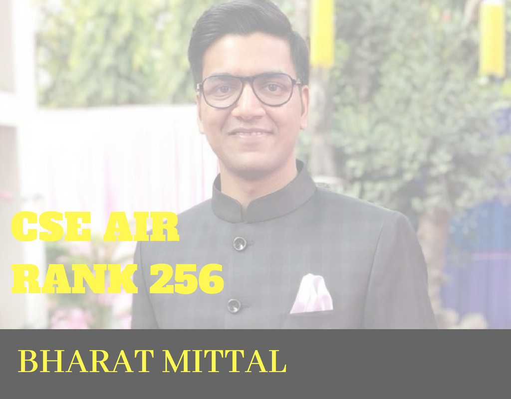 CSE Rank 256 : Bharat Mittal Mains Strategy