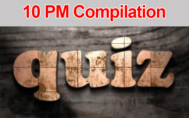 Download : 10 PM Current Affairs Quiz Compilation for November, 2018