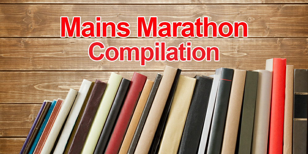Monthly Compilation: Download Mains Marathon November, 2018 Compilation (Questions and Answers)