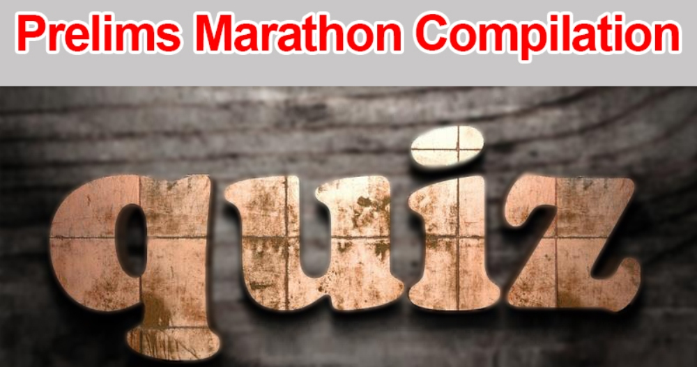 Download: Prelims Marathon November, 2018 Compilation (MCQs , Answers and Explanations)