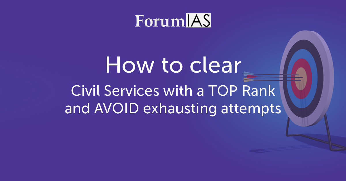 Two Cents : How to clear Civil Services with a TOP Rank and AVOID exhausting attempts