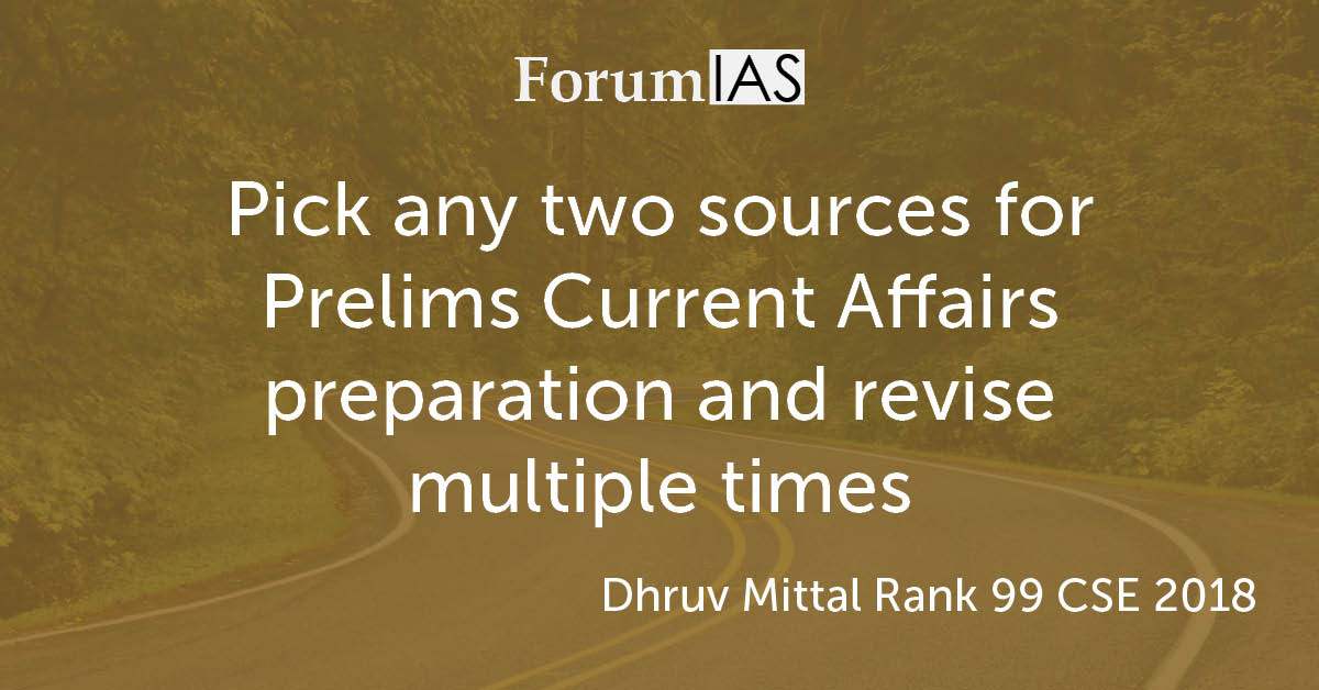 "[Video] ""Pick any two sources for Prelims Current Affairs preparation and revise multiple times"" – Dhruv Mittal Rank 99 CSE 2018"