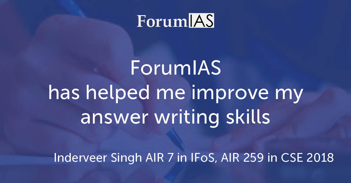 "[Video] ""ForumIAS has helped me improve my answer writing skills""- Inderveer Singh AIR 7 in IFoS, AIR 259 in CSE 2018"