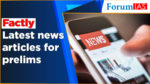 factly Latest news articles for prelim